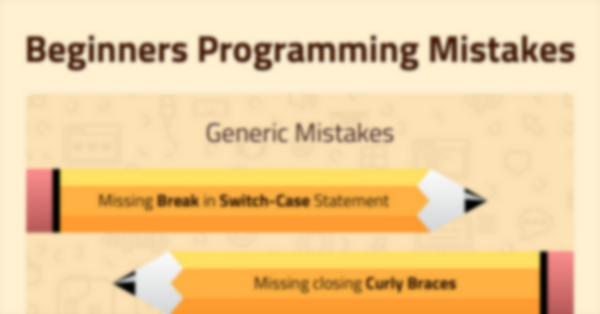 Beginners Programming Mistakes